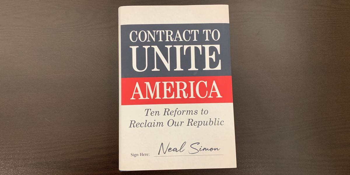 'Contract to Unite America: Ten Reforms to Reclaim Our Republic' by Neal Simon